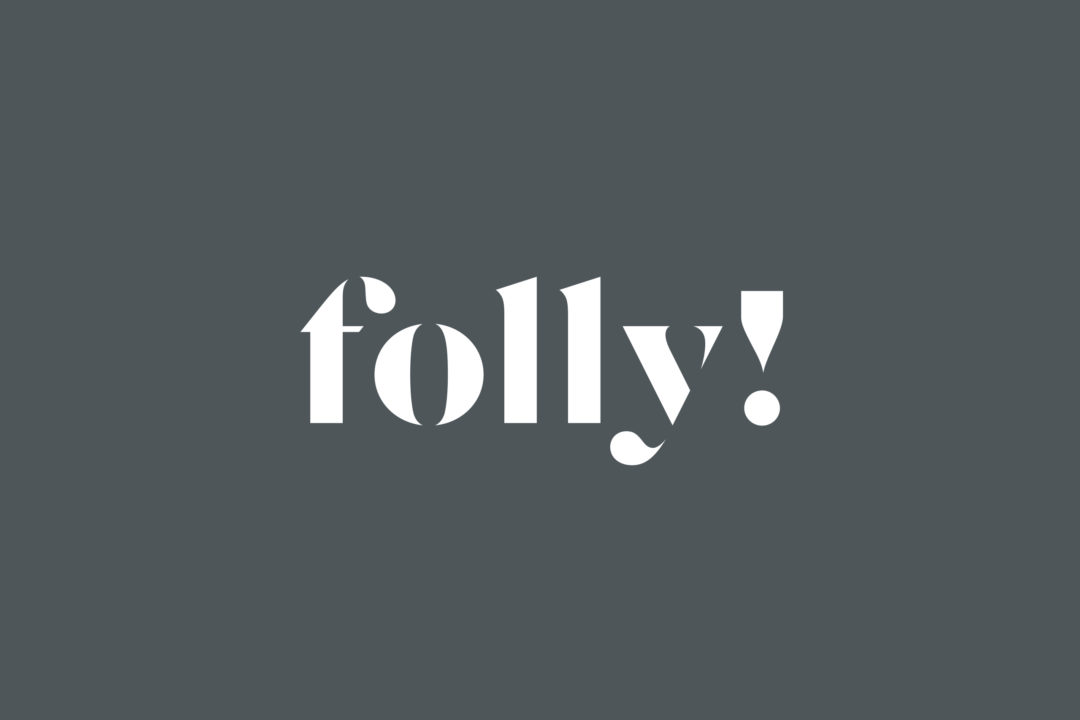 folly! image